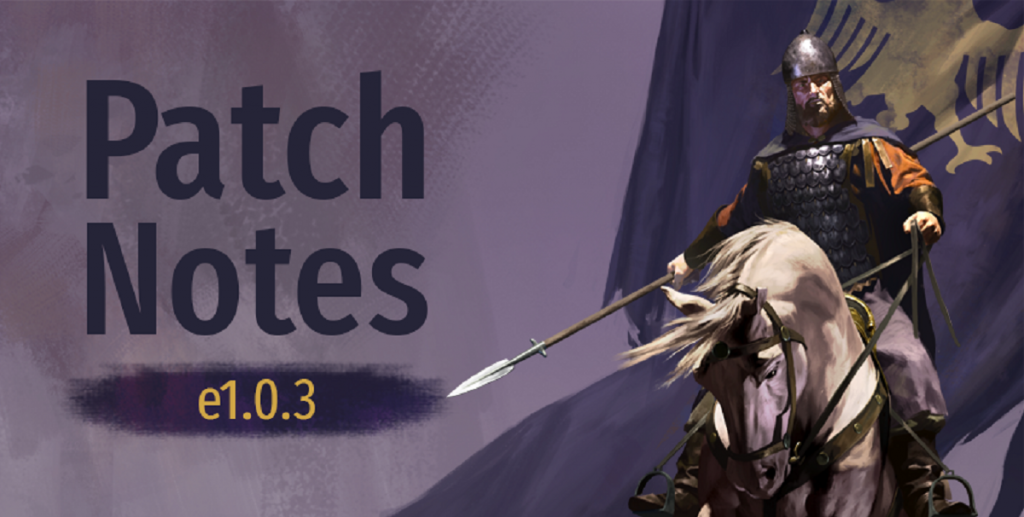 Mount&Blade II : Bannerlord patch e1.03 パッチe1.03