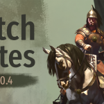Mount & Blade II : Bannerlord Patch Notes e1.0.4