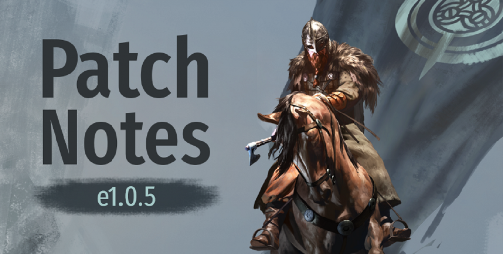 Mount&Blade II : Bannerlord patch e1.05 パッチe1.05