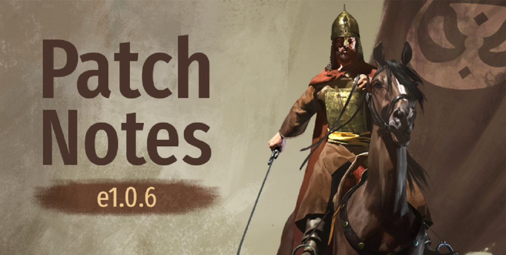 Mount&Blade II : Bannerlord patch e1.06 パッチe1.06