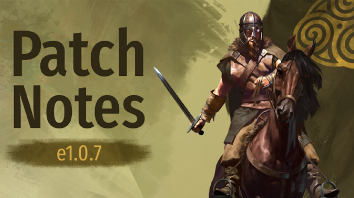 Mount & Blade II : Bannerlord Patch Notes e1.0.7